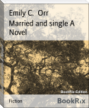 Married and single A Novel