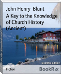 A Key to the Knowledge of Church History (Ancient)