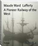A Pioneer Railway of the West