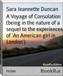 A Voyage of Consolation (being in the nature of a sequel to the experiences of 'An American girl in London')