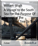 A Voyage to the South Sea For The Purpose Of Conveying The Bread-Fruit Tree To The West Indies