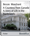 A Countess from Canada A Story of Life in the Backwoods