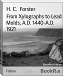 From Xylographs to Lead Molds; A.D. 1440-A.D. 1921