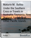 Under the Southern Cross or Travels in Australia, Tasmania, New Zealand, Samoa, and Other Pacific Islands