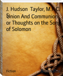 Union And Communion or Thoughts on the Song of Solomon