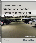 Waltoniana Inedited Remains in Verse and Prose of Izaak Walton