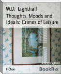 Thoughts, Moods and Ideals: Crimes of Leisure