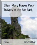 Travels in the Far East