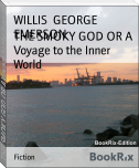 THE SMOKY GOD OR A Voyage to the Inner World