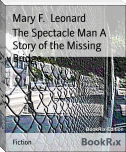 The Spectacle Man A Story of the Missing Bridge