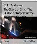 The Story of Sitka The Historic Outpost of the Northwest Coast