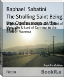 The Strolling Saint Being the Confessions of the High