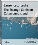 The Strange Cabin on Catamount Island