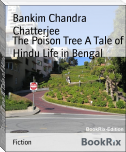 The Poison Tree A Tale of Hindu Life in Bengal