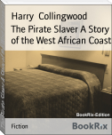 The Pirate Slaver A Story of the West African Coast