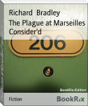 The Plague at Marseilles Consider'd