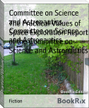 The Practical Values of Space Exploration Report of the Committee on Science and Astronautics