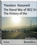 The Naval War of 1812 Or The History of the