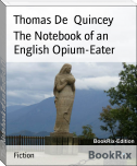 The Notebook of an English Opium-Eater