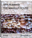 THE MANGLE HOUSE