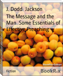 The Message and the Man  Some Essentials of Effective Preaching