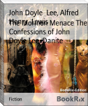 The Mormon Menace The Confessions of John Doyle Lee, Danite