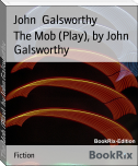 The Mob (Play), by John Galsworthy