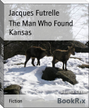 The Man Who Found Kansas