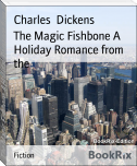The Magic Fishbone A Holiday Romance from the