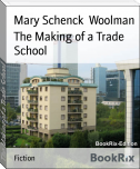 The Making of a Trade School