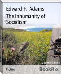 The Inhumanity of Socialism
