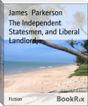 The Independent Statesmen, and Liberal Landlord