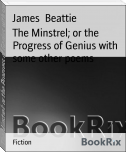 The Minstrel; or the Progress of Genius with some other poems
