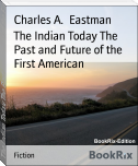 The Indian Today The Past and Future of the First American