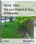 The Last Protest A Story of Montana