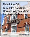 Fairy Tales from Brazil How and Why Tales from Brazilian Folk-Lore