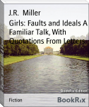 Girls: Faults and Ideals A Familiar Talk, With Quotations From Letters