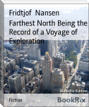 Farthest North Being the Record of a Voyage of Exploration