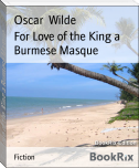 For Love of the King a Burmese Masque