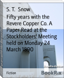 Fifty years with the Revere Copper Co. A Paper Read at the Stockholders' Meeting held on Monday 24 March 1890