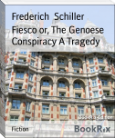 Fiesco or, The Genoese Conspiracy A Tragedy