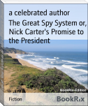 The Great Spy System or, Nick Carter's Promise to the President