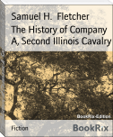 The History of Company A, Second Illinois Cavalry