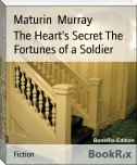 The Heart's Secret The Fortunes of a Soldier
