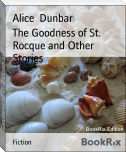 The Goodness of St. Rocque and Other Stories
