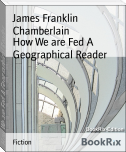 How We are Fed A Geographical Reader
