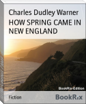 HOW SPRING CAME IN NEW ENGLAND