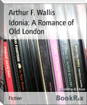Idonia: A Romance of Old London
