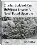 The Ghost Breaker A Novel Based Upon the Play
