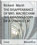 THE DISAPPEARANCE OF MRS. MACRECHAM: THE AMAZING STORY OF A STRANGE CAT